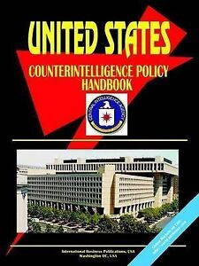 US Counterintelligence Policy Handbook - Strategic Information and Developments