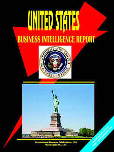 NEW United States Business Intelligence Report by Ibp Usa