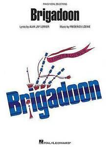 Frederick Loewe/Alan Jay Lerner: Brigadoon (Piano/Vocal Selections) by Hal...