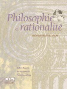Philosophie et rationalité: de la certitude au  doute