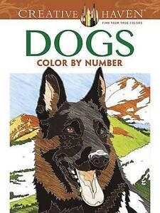 NEW Creative Haven Dogs Color by Number Coloring Book (Adult Coloring)