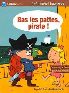 livre Bas les pattes, pirate ! Nathan Petit tandem