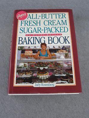 Rosies Bakery All-Butter, Fresh Cream Sugar-Packed Baking Book by Judy Rosenber