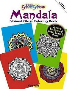 Gemglow Stained Glass Coloring Book: Mandala by Marty Noble (Paperback, 2010)