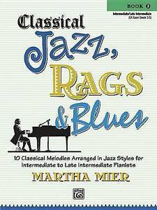 Classical-Jazz-Rags-amp-Blues-Book-3-10-Classical-Melodies-Arranged-in-Jazz
