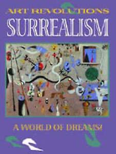"""VERY GOOD"" Bolton, Linda, Surrealism (Art Revolutions), Book"