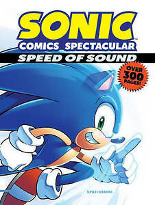 Sonic Comics Spectacular: Speed of Sound By Sonic Scribes -Paperback