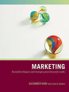Marketing: Essential Techniques and Strategies Geared Towards Results (Wiley Pat