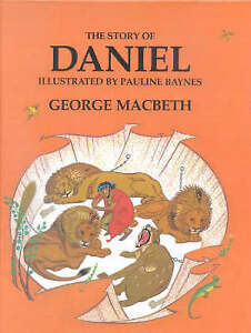 The Story of Daniel (Stories of Jesus (Lutterworth)),MacBeth, George,New Book mo