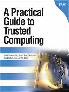 A Practical Guide to Trusted Computing, Challener, David, Good, Paperback
