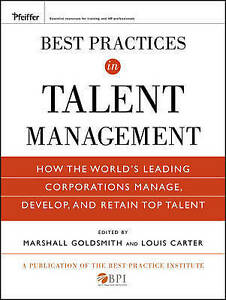 Best Practices in Talent Management, Marshall Goldsmith