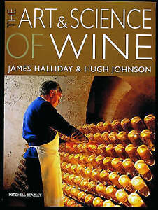 The Art and Science of Wine by James Halliday, Hugh Johnson (Paperback, 1994)