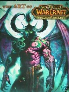 THE ART OF WORLD OF WARCRAFT THE BURNING CRUSADE ÉTAT NEUF