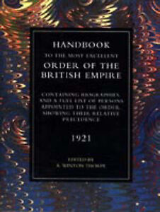 Handbook to the Most Excellent Order of the British Empire (1921) by A.Winton...
