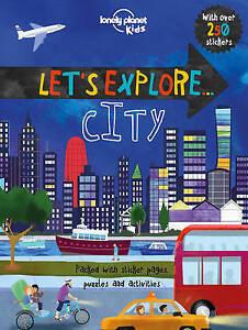 LET'S EXPLORE CITY / LONELY PLANET KIDS9781786572295