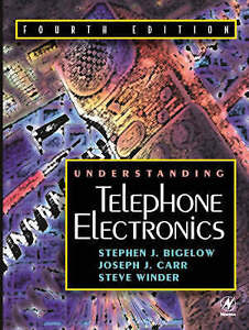 Carr, Joseph, Understanding Telephone Electronics: Fourth Edition, Very Good Boo