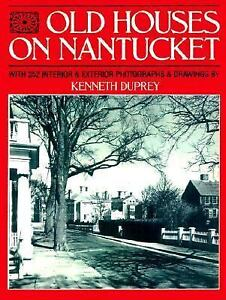 Old-Houses-on-Nantucket-by-Kenneth-Duprey-1986-Paperback-Revised