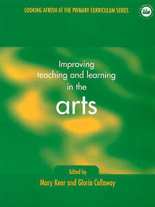 Improving Teaching and Learning in the Arts (Looking Afresh at the-ExLibrary