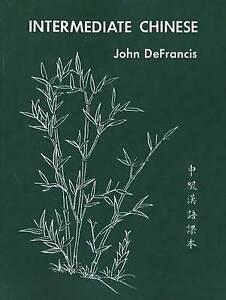 Intermediate Chinese (Yale Language Series, 7) (English and Mandarin Chinese