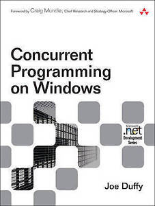 NEW Concurrent Programming on Windows by Joe Duffy