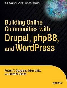 Building Online Communities With Drupal, phpBB, and WordPress-ExLibrary