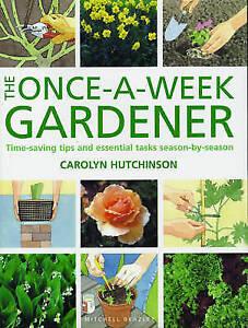 """NEW"" Once a Week Gardener, Hutchinson,Carolyn, Book"