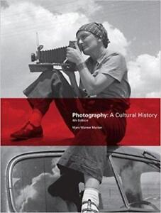 Photography A Cultural History 4th Edition