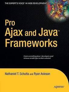 Pro Ajax and Java Frameworks, Ryan Asleson