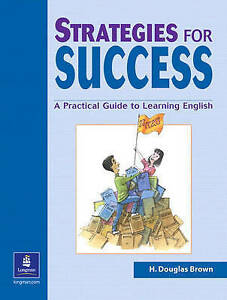 Strategies for Success: A Practical Guide to Learning English (Student Book)