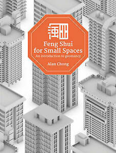 Feng Shui for Small Spaces: An Introduction to Geomancy by  -Paperback