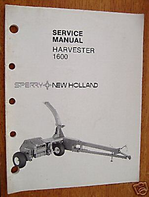 Factory Service Manual - New Holland 1600 Harvester