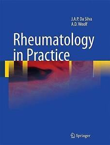 Rheumatology in Practice, J.A. Pereira da Silva, Anthony D. Woolf, Very Good Boo