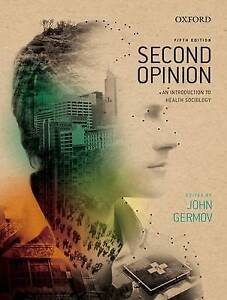 Second Opinion: An Introduction to Health Sociology 5E by Germov (2013)
