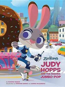 Zootopia: Judy Hopps and the Missing Jumbo-Pop By Disney Book Group -Hcover