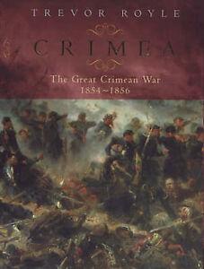 Crimea : The Great Crimean War, 1854-1856