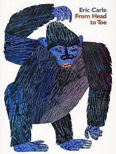 NEW From Head to Toe by Eric Carle