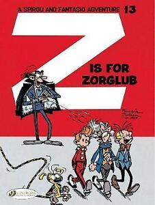 Spirou & Fantasio Vol. 13: Z Is For Zorglub by Jidehem, Greg, Franquin | Paperba