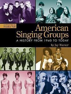 American-Singing-Groups-From-1940-to-Today-by-Jay-Warner-2006-Paperback