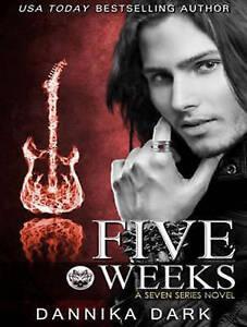 Five Weeks by Dark, Dannika 9781494506421 CD-AUDIO