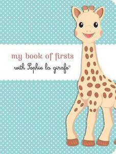 My Book of Firsts with Sophie La Girafe(r) by The Experiment LLC -Hcover