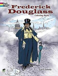 Frederick Douglass Coloring Book by Gary S. Zaboly (Paperback, 2014)