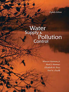NEW Water Supply and Pollution Control (8th Edition) by Warren Viessman Jr.