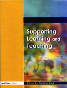 Supporting Learning and Teaching by Christine Bold (Paperback, 2004)