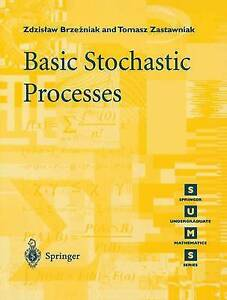 Basic Stochastic Processes: A Course Through Exercises by Zdzislaw Brzezniak, To