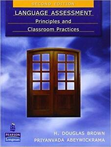 Language Assessment Principles and Classroom Practices 2nd Edition