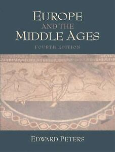 Europe-and-the-Middle-Ages-by-Edward-M-Peters-2003-Paperback-Revised