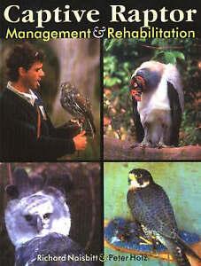 Captive raptor management and rehabilitation.
