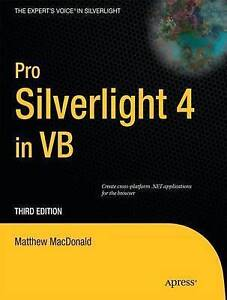 Pro Silverlight 4 in VB (Expert's Voice in Silverlight) by