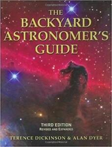 The Backyard Astronomer's Guide 3rd Edition