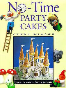 No-time Party Cakes, Deacon, Carol, Very Good Book